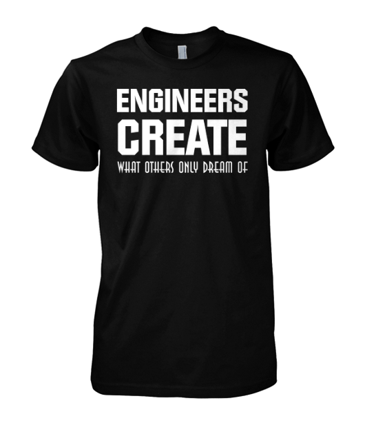 Engineers Create