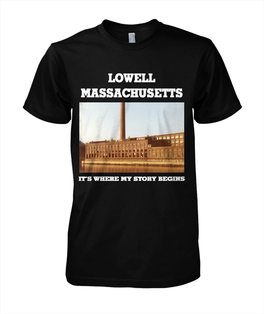 Lowell MA my story begins shirt