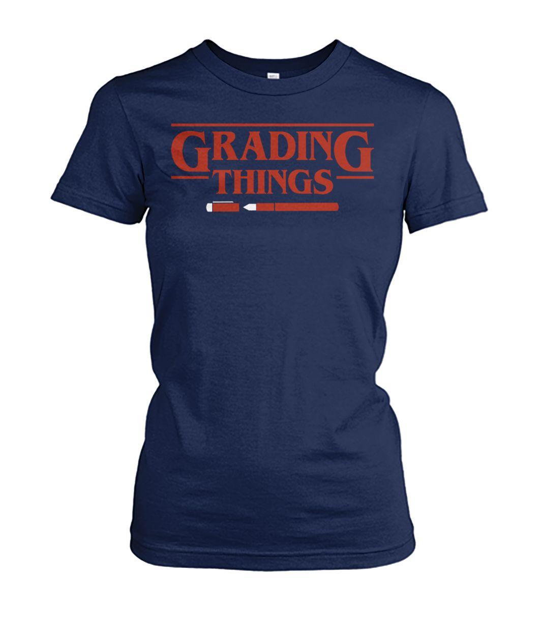 [Hot version] Stranger things grading things shirt