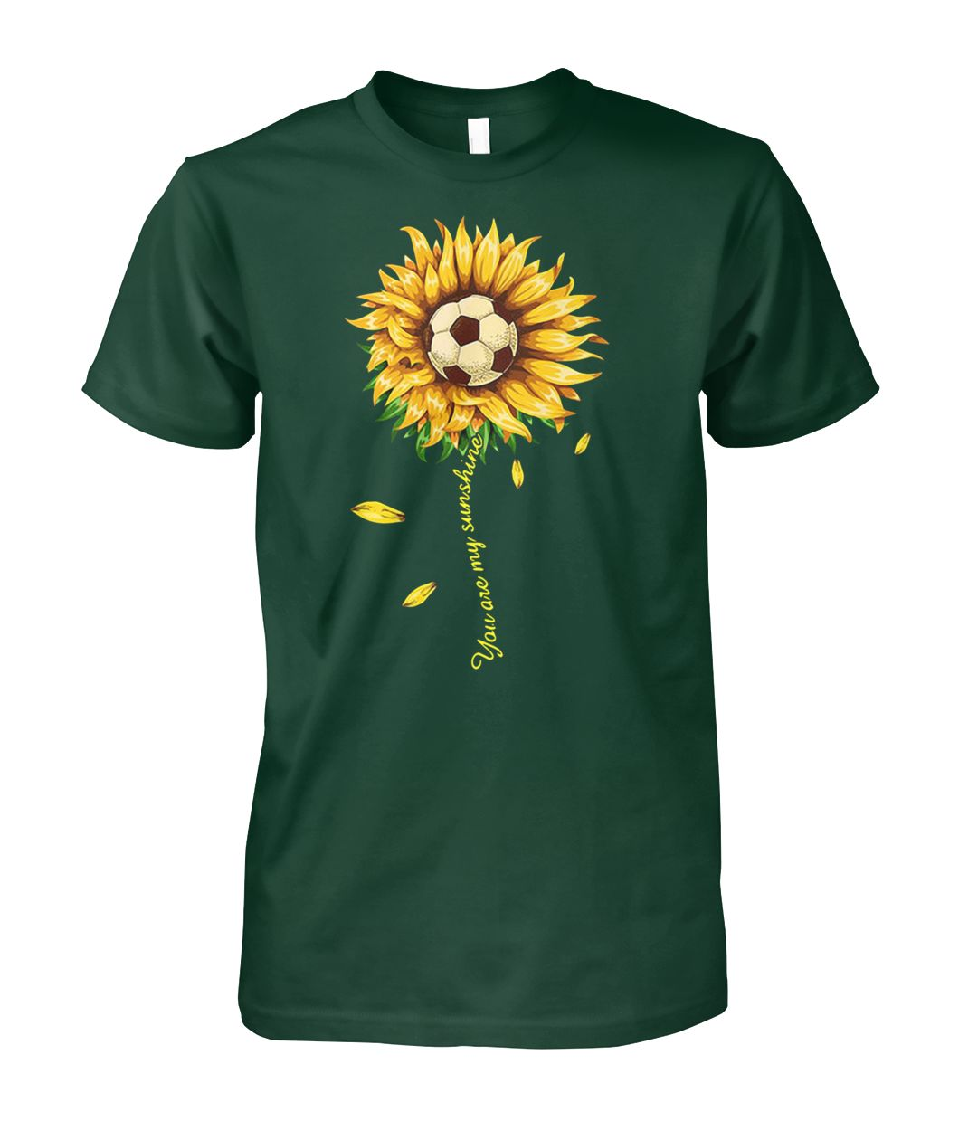 [Hot version] Soccer ball sunflower you are my sunshine shirt
