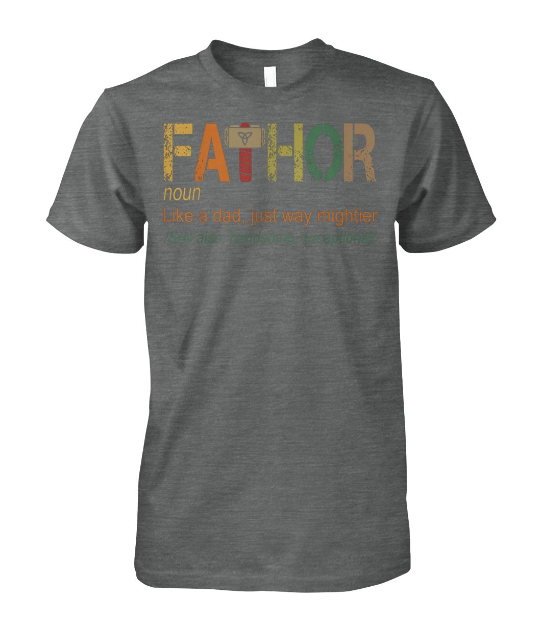 [Hot version] Marvel fa-thor like dad just way mightier hero shirt